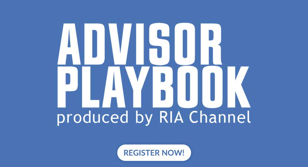 Advisor Playbook produced by RIA Channel