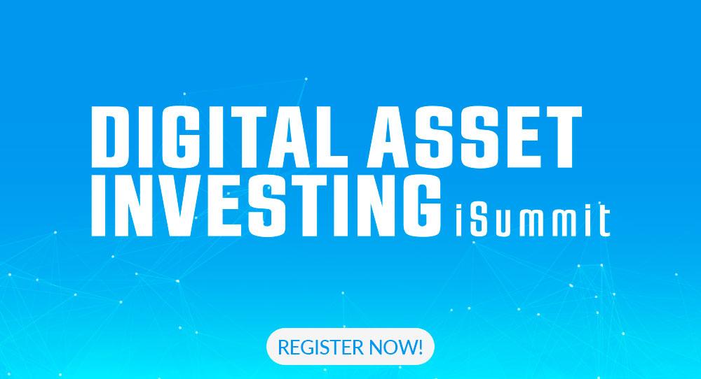 Digital Asset Investing iSummit