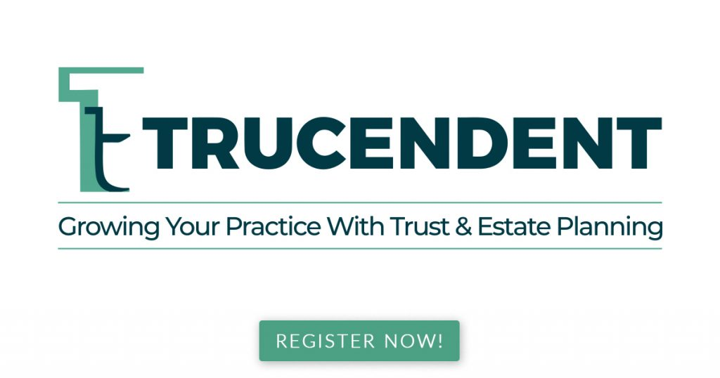 Trucendent - Growing Your Practice With Trust & Estate Planning